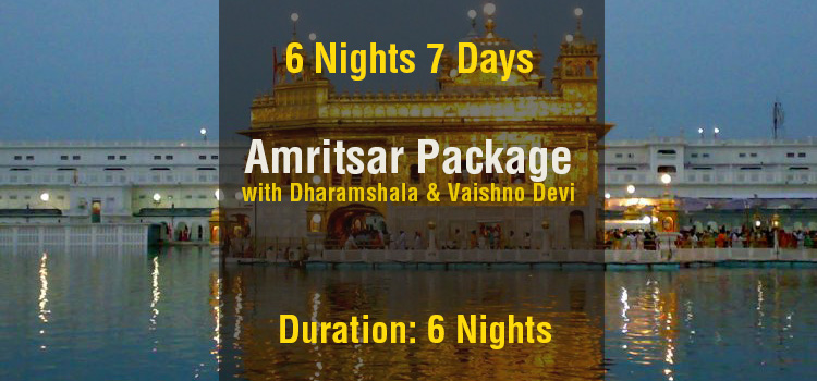 6 Nights Amritsar Tour Package with Dharamshala & Vaishno Devi