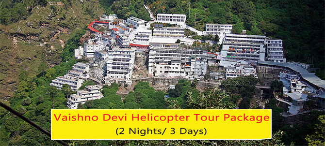 2 Nights Vaishno Devi Helicopter Tour Package