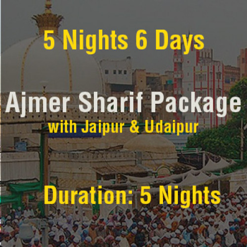 Ajmer Tour Package with Jaipur & Udaipur