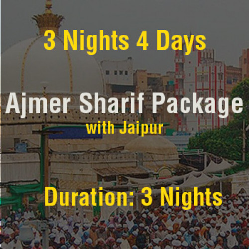 4 Days Ajmer with Jaipur Sightseeing Package from Delhi with Flights
