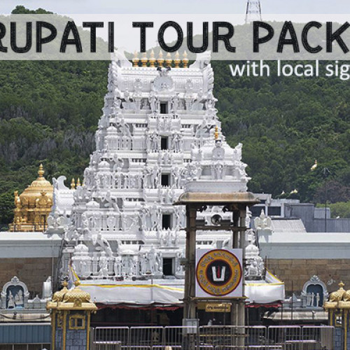 3 Days Tirupati Tour Package from Delhi with Flights