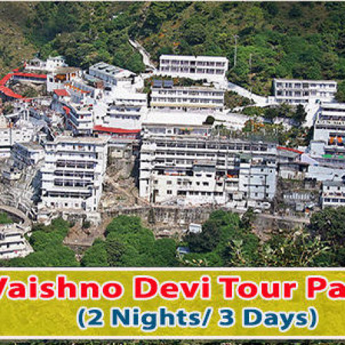 3 Days Vaishno Devi Deluxe Tour Package
